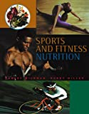 img - for Sports and Fitness Nutrition (with InfoTrac) book / textbook / text book