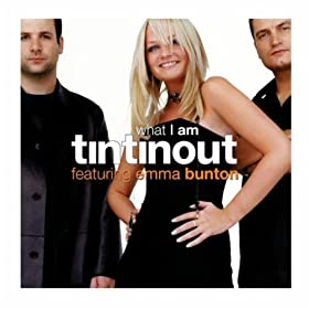 What I Am (feat. Emma Bunton) [Radio Edit]