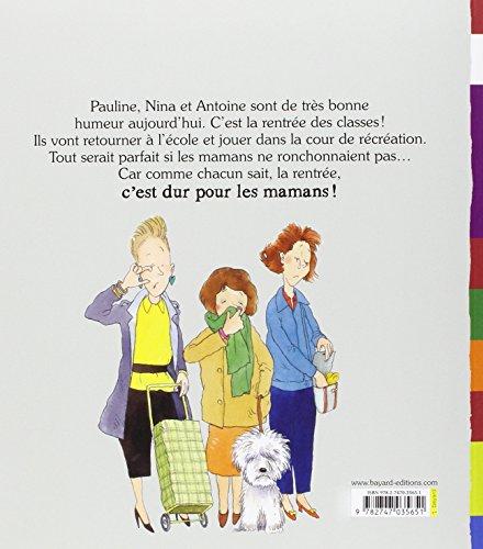 Libro la rentr e des mamans di jo hoestlandt claude - La rentree des mamans ...