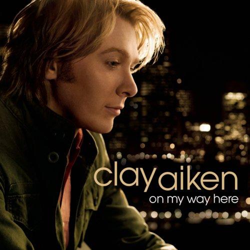 Clay Aiken - On My Way Here - Zortam Music