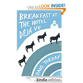 Breakfast at the Hotel D�j� vu: A Novella