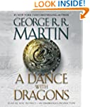 A Dance with Dragons: A Song of Ice a...