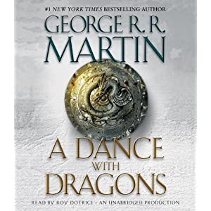A Dance With Dragons (A Song of Ice and Fire) Collector's Edition - George R.R. Martin