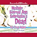 Mother Eternal Ann Everlastin's Dead Audiobook by Pat G'Orge-Walker Narrated by Lizan Mitchell
