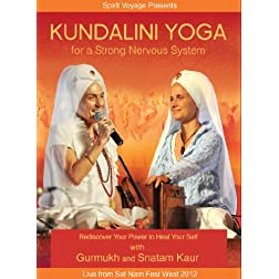 Kundalini Yoga for a Strong Nervous System