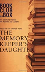 Bookclub-In-A-Box: The Memory Keeper's Daughter by Kim Edwards