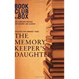 Bookclub-In-A-Box Discusses The Memory Keeper's Daughter by Kim Edwardsby Marilyn Herbert