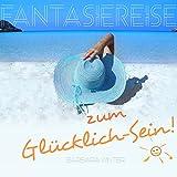 img - for Fantasiereise zum Gl cklichsein book / textbook / text book
