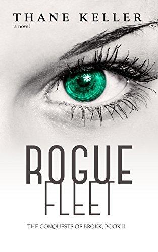 Rogue Fleet (The Conquests of Brokk Book 2) (English Edition)