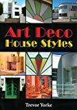 Art Deco House Styles (Britain's Living History)