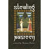 Stealing Nasreen (Inanna Poetry & Fiction) ~ Farzana Doctor