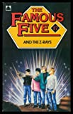 Claude Voilier The Famous Five and the Z-rays: A New Adventure of the Characters Created by Enid Blyton (Knight Books)