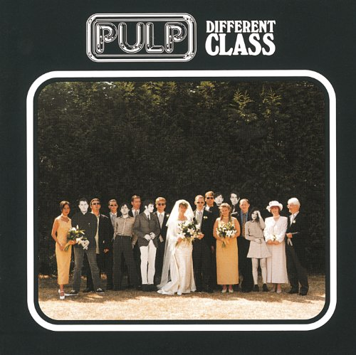 Pulp - Different Class (1995) [FLAC] Download