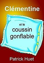 Cl233mentine et le coussin gonflable Cl233mentine la petite savante t 7 French Edition