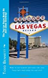 The Top Las Vegas Deals On Just about Anything!: How to get almost anything for less than you have been told! (Volume 1) Reviews
