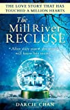 The Mill River Recluse Darcie Chan