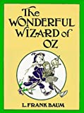 The Wonderful Wizard of Oz (Annotated)