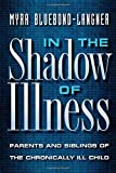 img - for In the Shadow of Illness Paperback - June 19, 2000 book / textbook / text book