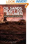 Oil Sands, Heavy Oil & Bitumen: From...