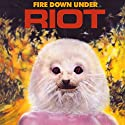 Riot - Fire Down Under [A....<br>$508.00