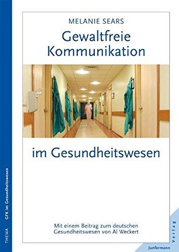 gewaltfreie-kommunikation-im-gesundheitswesen-eine-kultur-des-mitgefuhls-schaffen-mit-einem-beitrag-