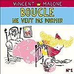 Boucle ne veut pas dormir (Les contes mélangés)   Vincent Malone