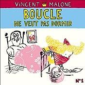 Boucle ne veut pas dormir (Les contes mélangés) | Vincent Malone