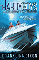 Mystery of the Phantom Heist (Hardy Boys Adventures)