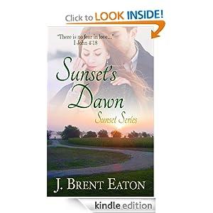 Sunset's Dawn (Christian Romance) (Sunset Series)