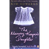 The Memory Keeper's Daughterby Kim Edwards