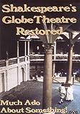 echange, troc Shakespeare's Globe Theatre Restored [Import anglais]