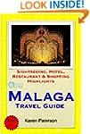 Malaga, Costa del Sol, Spain Travel G...