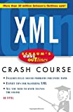 Schaum's Easy Outline of XML (0071422455) by Tittel, Ed
