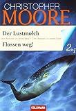 Der Lustmolch / Flossen weg!: Zwei Romane in einem Band