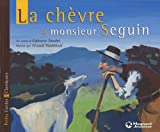 La Chevre De Monsieur Seguin (French Edition)