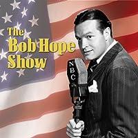 Bob Hope Show: Guest Star Grace Kelly  by Bob Hope Show Narrated by Bob Hope, Grace Kelly