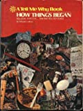 How things began: Who made them first ... how new ideas got started (Elephant books) (0448124998) by Leokum, Arkady