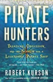 Image of Pirate Hunters: Treasure, Obsession, and the Search for a Legendary Pirate Ship