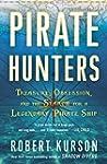 Pirate Hunters: Treasure, Obsession,...