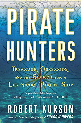 Book Pirate Hunters: Treasure, Obsession, and the Search for a Legendary Pirate Ship by Random House