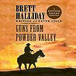Guns from Powder Valley | Brett Halliday