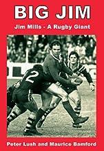 Big Jim Jim Mills - a Rugby Giant