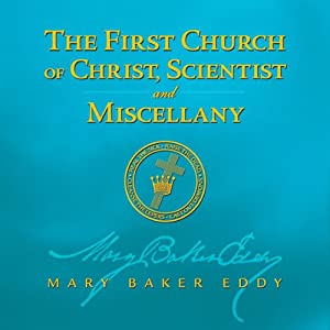 The First Church of Christ, Scientist and Miscellany Audiobook
