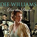 After the Dance Audiobook by Dee Williams Narrated by Kim Hicks