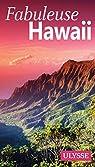 Fabuleuse Hawaii par Ulysse