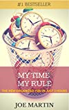 img - for My Time My Rule: The New Organized You In Just 3 Hours (10 Mins A Day) book / textbook / text book