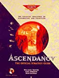 img - for Ascendancy : The Official Strategy Guide (Secrets of the Games) by William R. Trotter (1995-09-27) book / textbook / text book