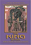 echange, troc Robert Moore - The King Within: Accessing the King in the Male Psyche