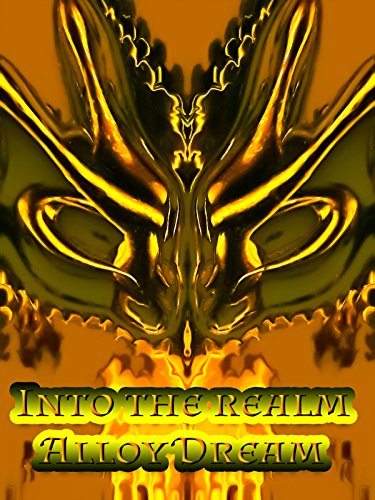 Alloy Dream - Into the Realm