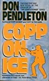 Copp on Ice (0061004588) by Pendleton, Don
